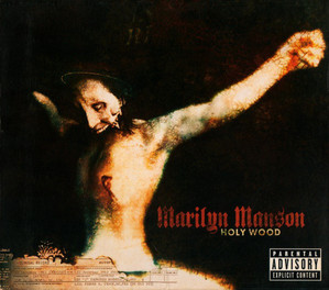 Marilyn Manson / Holy Wood (In The Shadow Of The Valley Of Death)