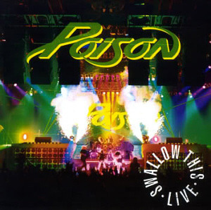 Poison / Swallow This Live