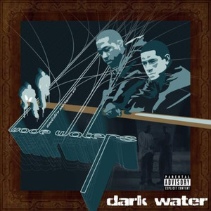 Wade Waters / Dark Water