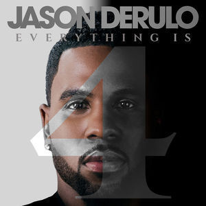 Jason Derulo / Everything Is 4
