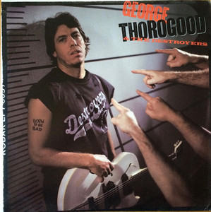 [LP] George Thorogood & The Destroyers / Born To Be Bad