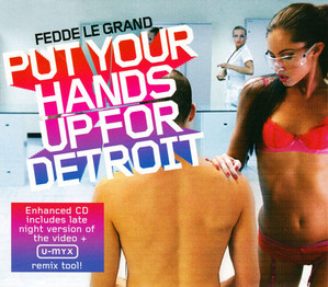 Fedde Le Grand / Put Your Hands Up For Detroit (SINGLE)