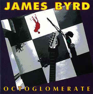 James Byrd / Octoglomerate