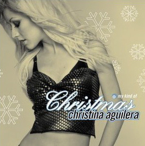 Christina Aguilera / My Kind Of Christmas