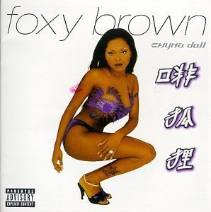 Foxy Brown / Chyna Doll