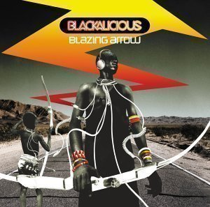 Blackalicious / Blazing Arrow