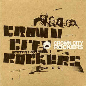 Crown City Rockers / Crown City Rockers (DIGI-PAK)