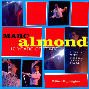 Marc Almond / 12 Years Of Tears