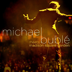 Michael Buble / Meets Madison Square Garden (CD+DVD)