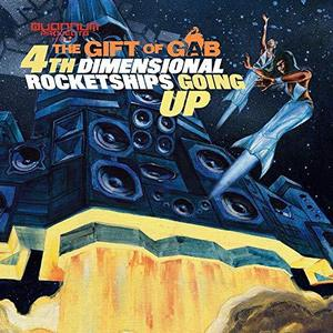 The Gift Of Gab / 4th Dimensional Rocketships Going Up (DIGi-PAK)