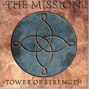 Mission / Tower Of Strength