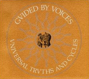 Guided By Voices / Universal Trusts And Cycles (DIGI-PAK)